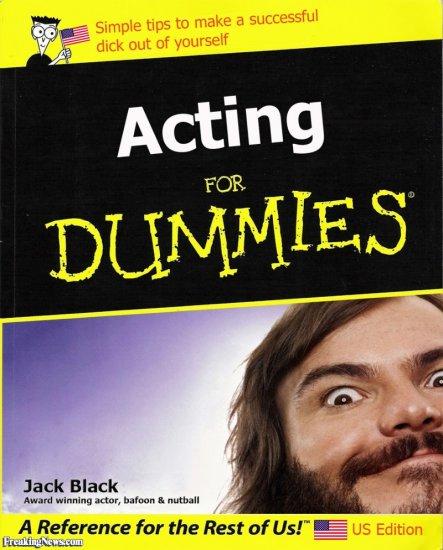 Funny Jack Black Acting For Dummies Book.jpg